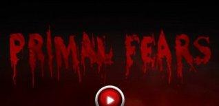 Primal Fears. Видео #2