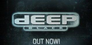 Deep Black. Видео #1