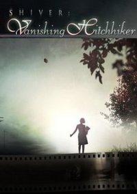 Обложка Shiver: Vanishing Hitchhiker