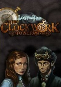 Обложка Lost in Time: The Clockwork Tower