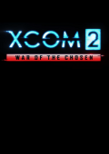 XCOM 0: War of the Chosen