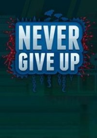 Обложка Never Give Up