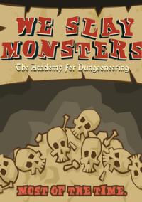 Обложка We Slay Monsters