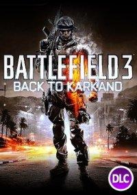 Обложка Battlefield 3: Back to Karkand
