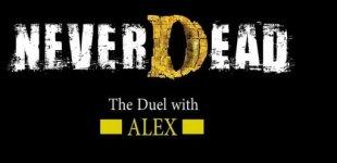 NeverDead. Видео #9