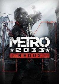Обложка Metro: 2033 Redux