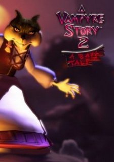 Vampyre Story 2: A Bat's Tale