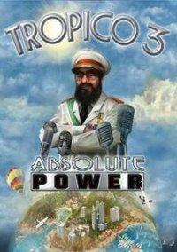 Обложка Tropico 3: Absolute Power