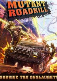 Обложка Mutant Roadkill