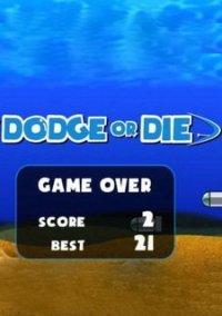 Обложка Dodge or Die