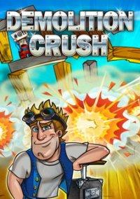 Обложка Demolition Crush