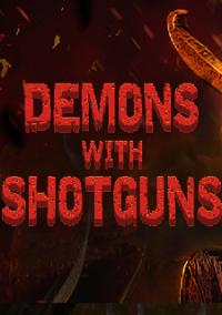 Обложка Demons with Shotguns