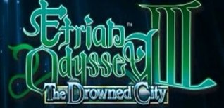 Etrian Odyssey III: The Drowned City. Видео #1