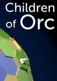 Обложка Children of Orc