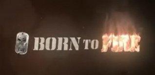 Born to Fire. Видео #2