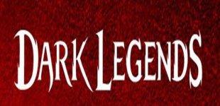 Dark Legends. Видео #1