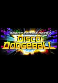 Robot Roller-Derby Disco Dodgeball – фото обложки игры