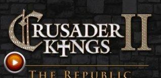 Crusader Kings II: The Republic. Видео #2