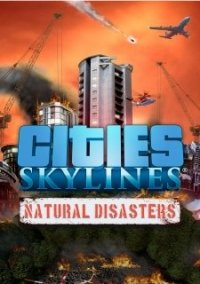 Cities: Skylines Natural Disasters – фото обложки игры