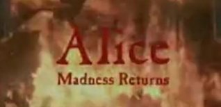 Alice: Madness Returns. Видео #1