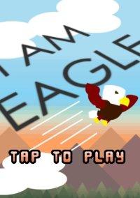 Обложка I Am Eagle
