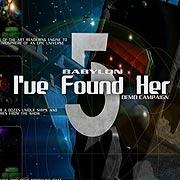 Обложка Babylon 5: I've Found Her - Danger and Opportunity