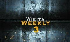 Wikita Weekly | Выпуск 3 (Часть 1)