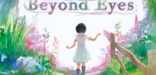Beyond eyes. Релизный трейлер
