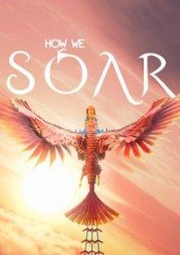 How We Soar – фото обложки игры
