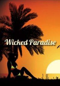 Обложка Wicked Paradise