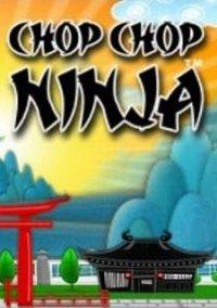 Обложка Chop Chop Ninja