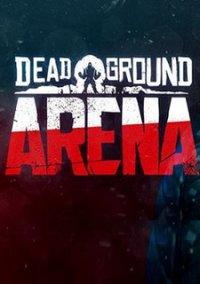 Dead Ground: Arena – фото обложки игры