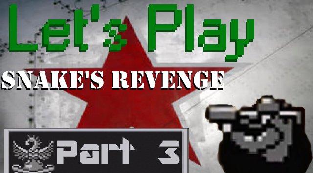 Let's Play Snake's Revenge Часть 3.