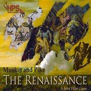 Musket & Pike: The Renaissance