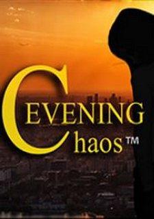 EVENING CHAOS