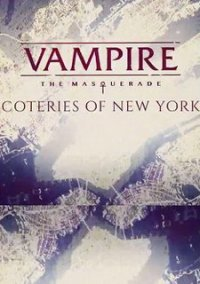 Vampire: The Masquerade — Coteries of New York – фото обложки игры