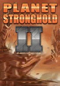Planet Stronghold 2 – фото обложки игры