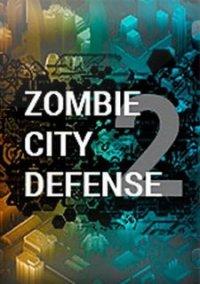 Zombie City Defense 2 – фото обложки игры