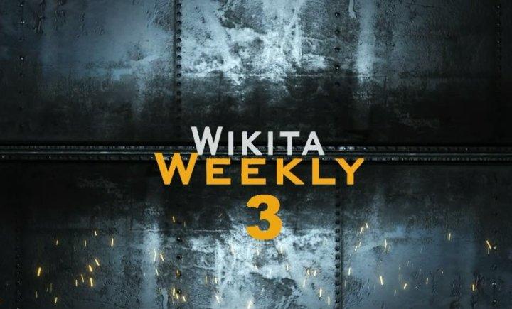 Wikita Weekly   Выпуск 3 (Часть 1)