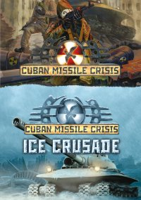 Cuban Missile Crisis: Ice Crusade – фото обложки игры