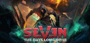 Seven: The Days Long Gone. Релизный трейлер
