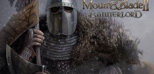 Mount & Blade 2: Bannerlord. Геймплейный трейлер с Gamescom 2017