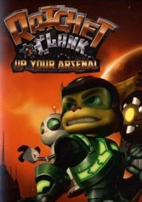 Ratchet & Clank: Up Your Arsenal – фото обложки игры