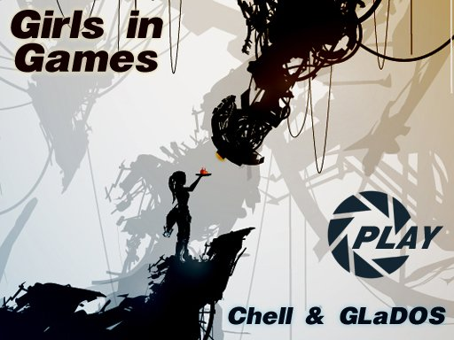 [Girls in Games] Chell & GLaDOS