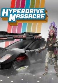 Hyperdrive Massacre – фото обложки игры