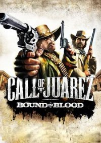 Call of Juarez: Bound in Blood – фото обложки игры