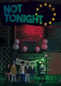 Not Tonight – фото обложки игры