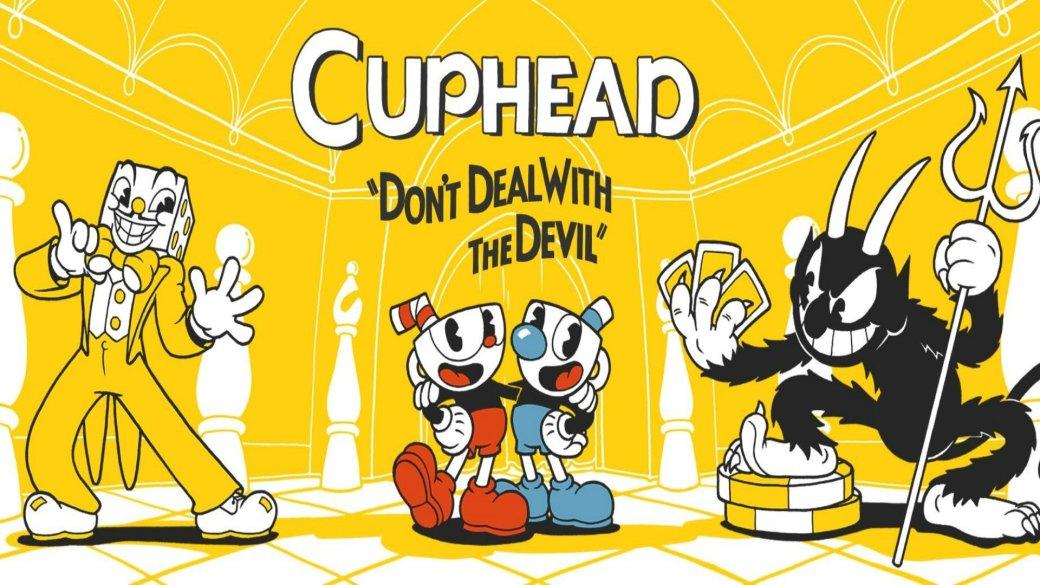 Как правильно играть вCuphead. - Изображение 1